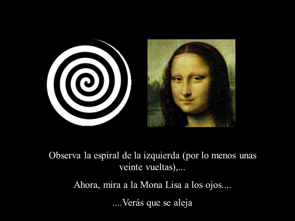Ahora, mira a la Mona Lisa a los ojos....