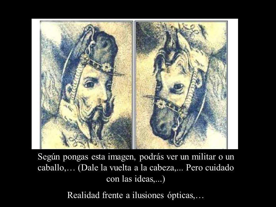 Realidad frente a ilusiones ópticas,…