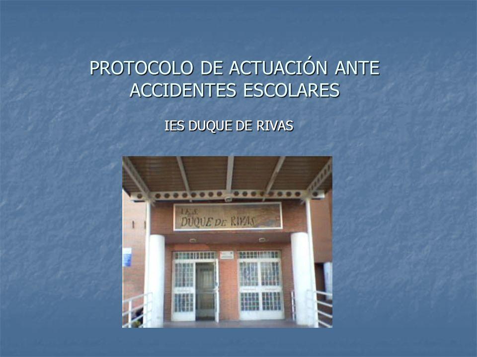 PROTOCOLO DE ACTUACIÓN ANTE ACCIDENTES ESCOLARES