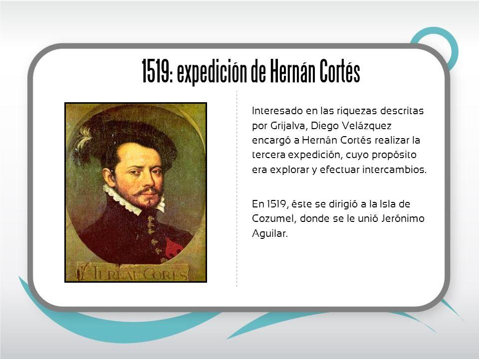1519: expedición de Hernán Cortés