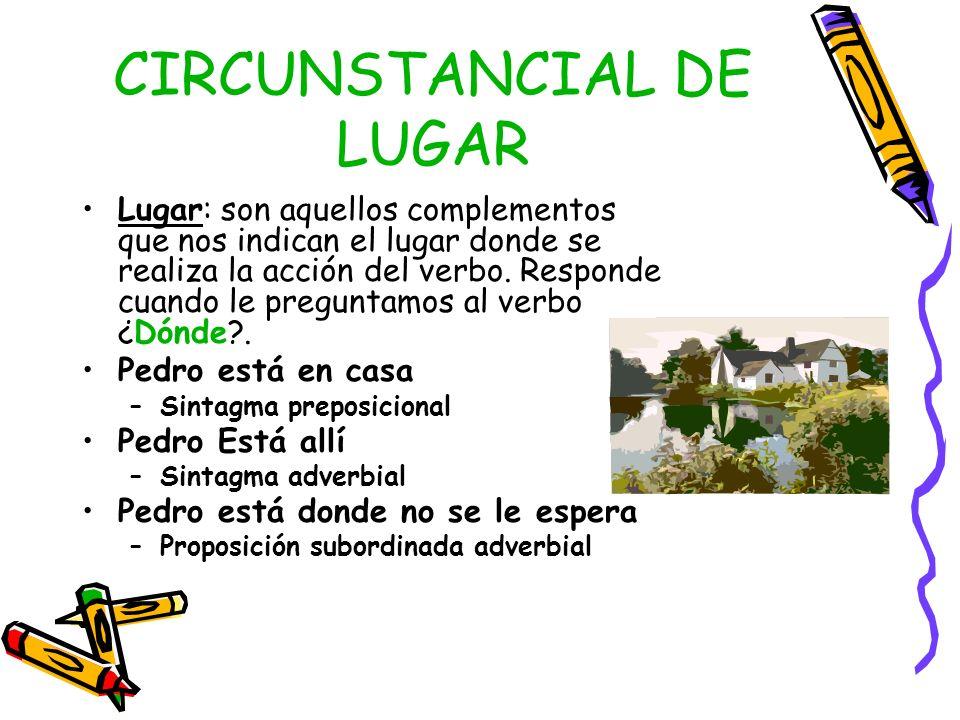 CIRCUNSTANCIAL DE LUGAR