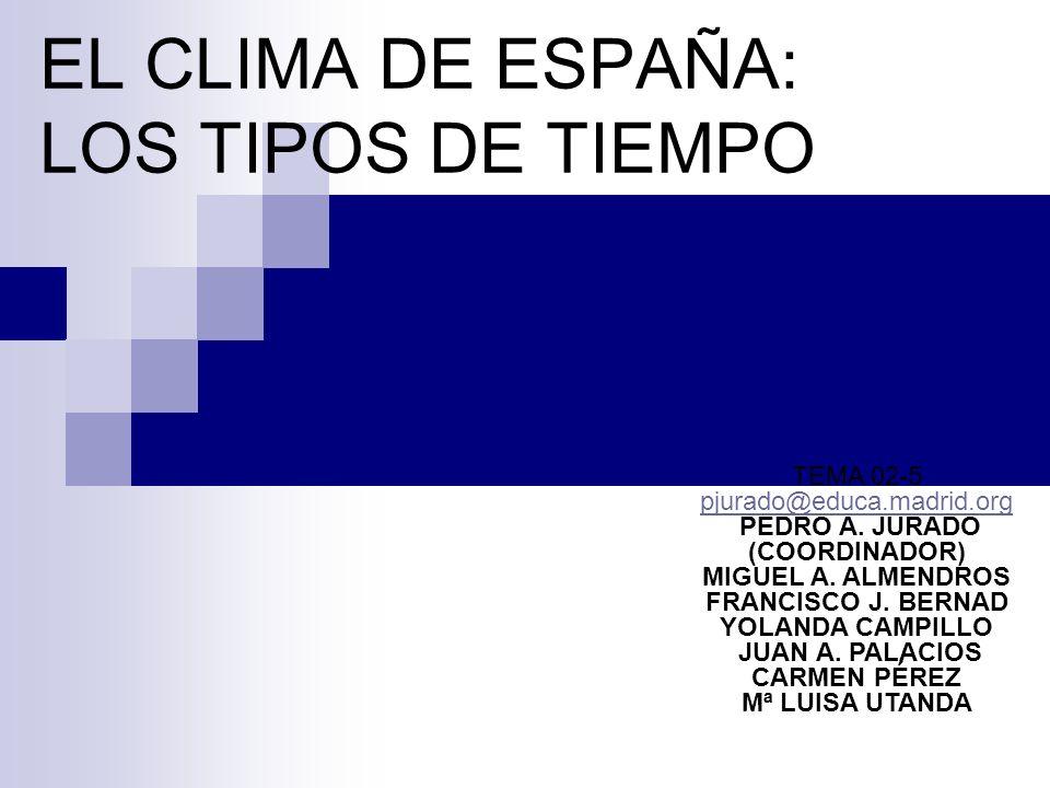EL CLIMA DE ESPAÑA: LOS TIPOS DE TIEMPO