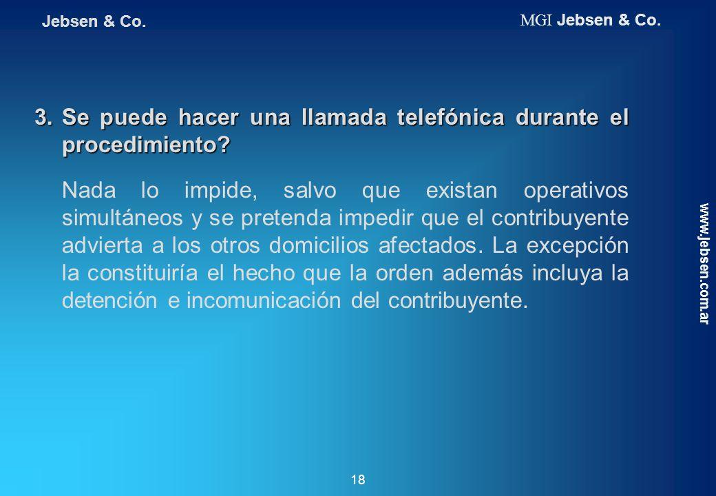3. Se puede hacer una llamada telefónica durante el procedimiento
