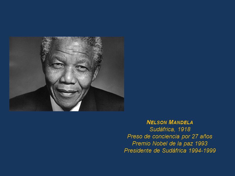 Preso de conciencia por 27 años Premio Nobel de la paz 1993