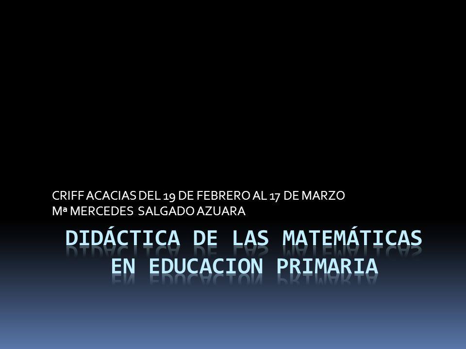 DIDÁCTICA DE LAS MATEMÁTICAS EN EDUCACION PRIMARIA