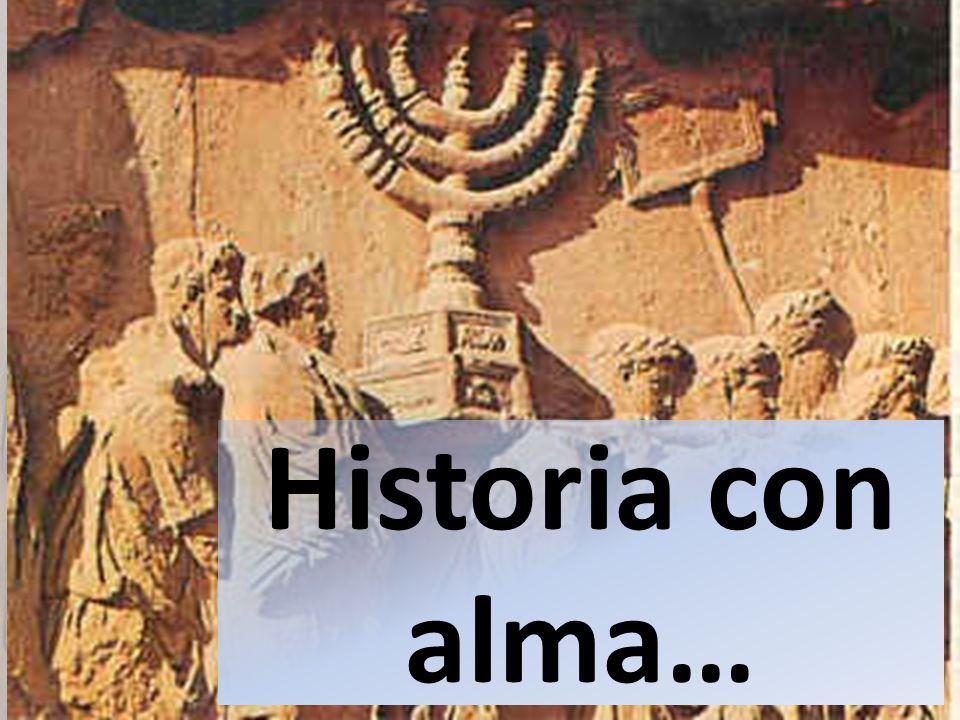 Historia con alma…
