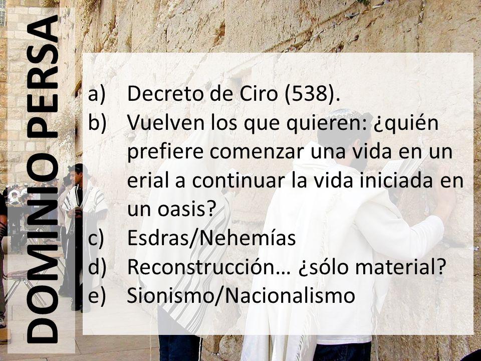 DOMINIO PERSA Decreto de Ciro (538).