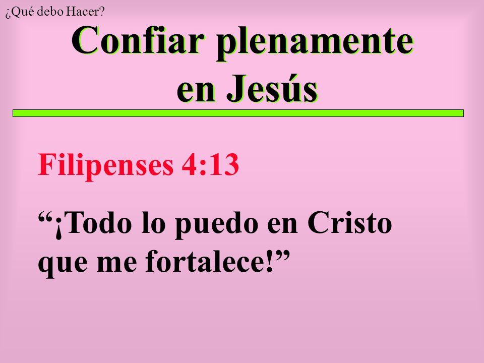 Confiar plenamente en Jesús