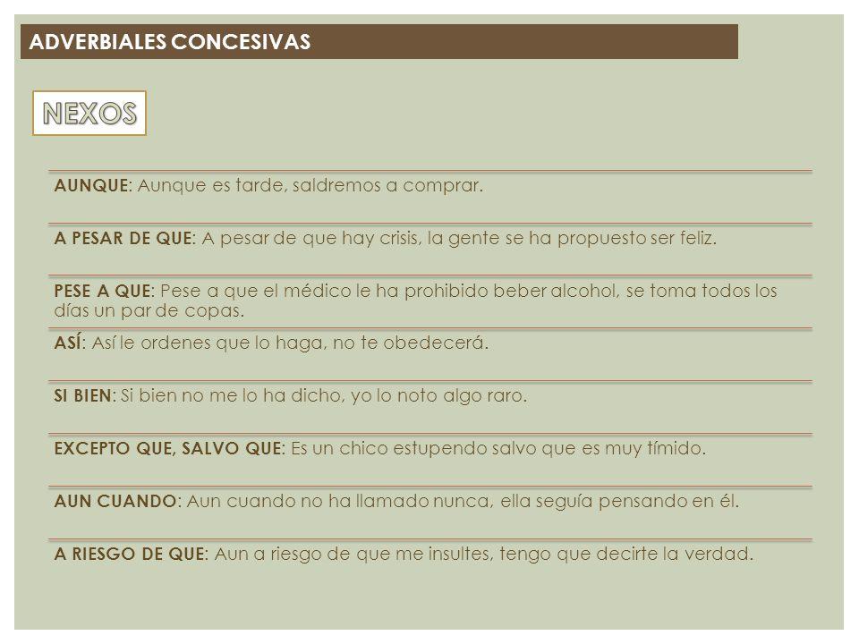 NEXOS ADVERBIALES CONCESIVAS