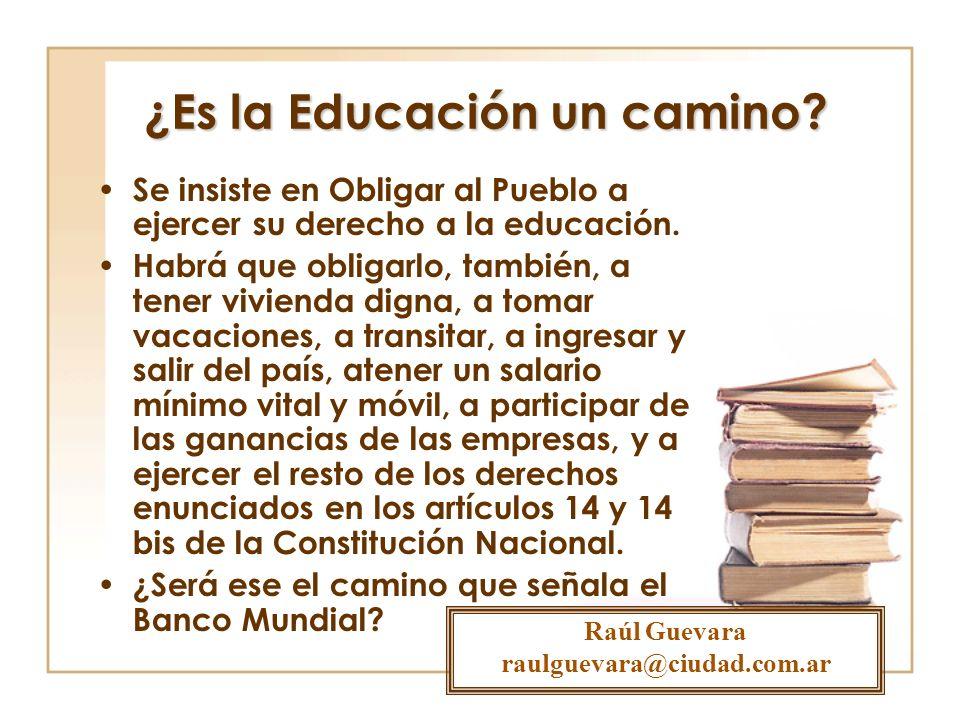 ¿Es la Educación un camino