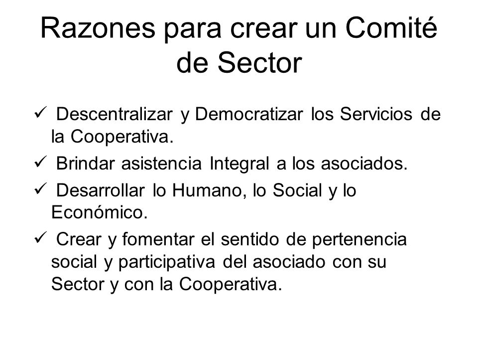 Razones para crear un Comité de Sector