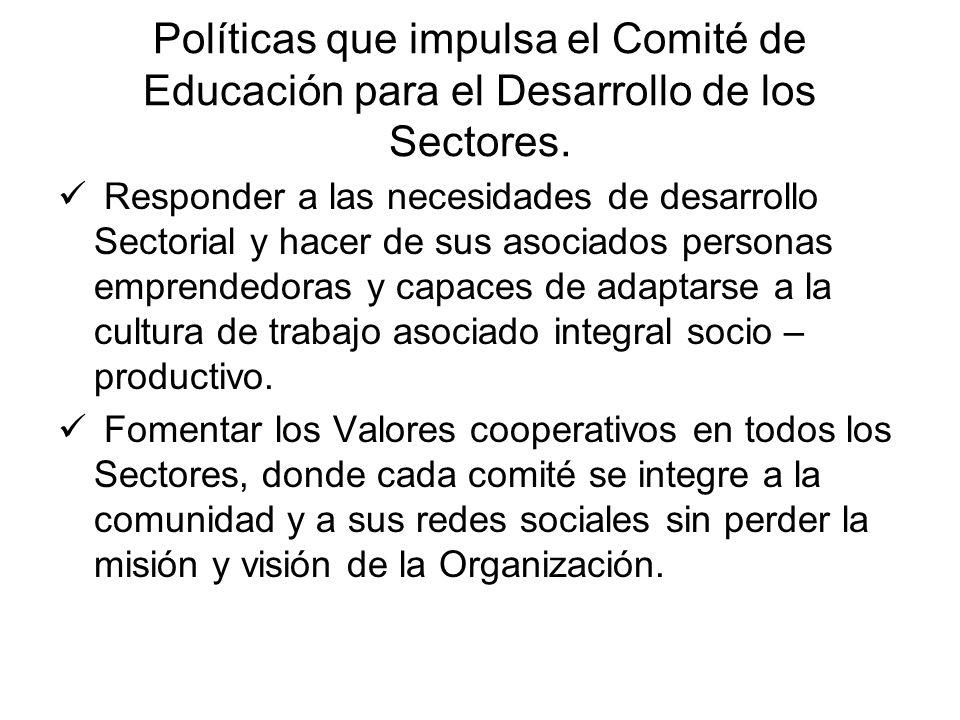 Políticas que impulsa el Comité de Educación para el Desarrollo de los Sectores.