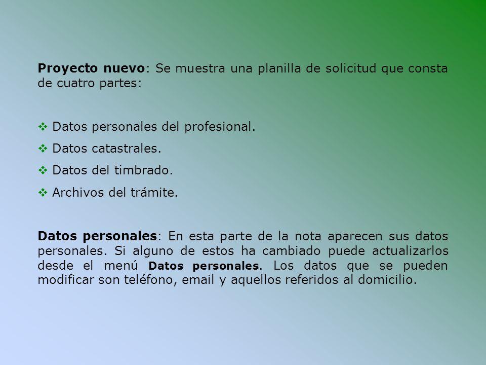 Proyecto nuevo: Se muestra una planilla de solicitud que consta de cuatro partes: