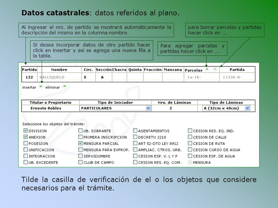 Datos catastrales: datos referidos al plano.