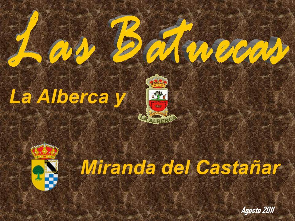 Las Batuecas La Alberca y Miranda del Castañar Agosto 2011