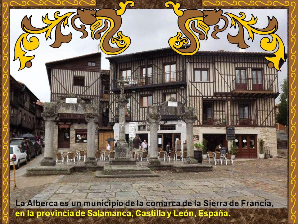 La Alberca es un municipio de la comarca de la Sierra de Francia, en la provincia de Salamanca, Castilla y León, España.
