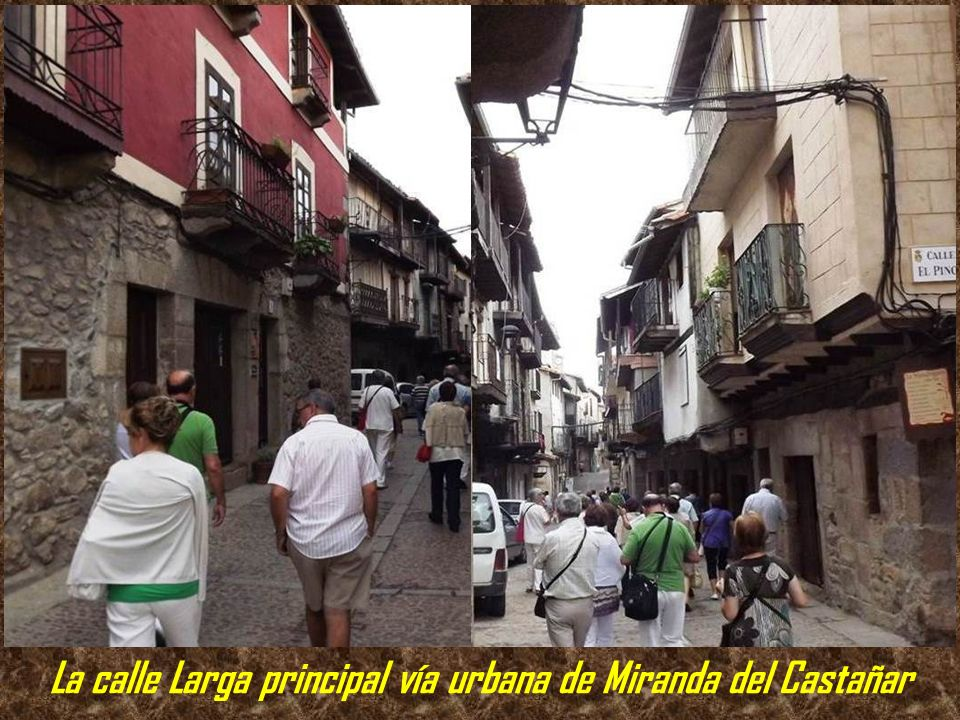 La calle Larga principal vía urbana de Miranda del Castañar
