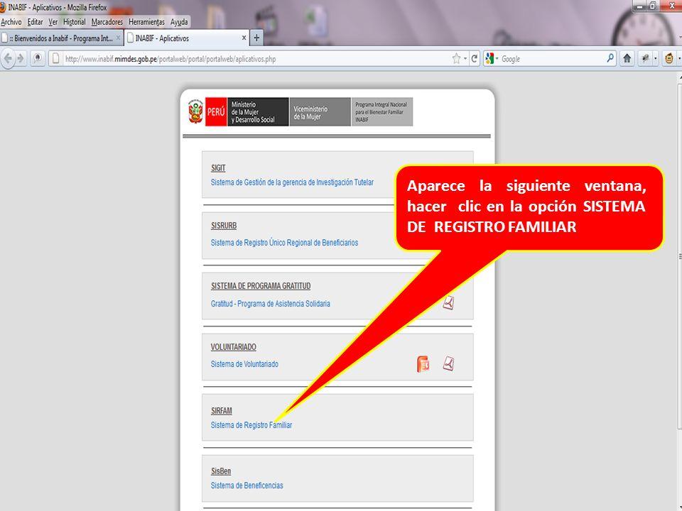 Aparece la siguiente ventana, hacer clic en la opción SISTEMA DE REGISTRO FAMILIAR