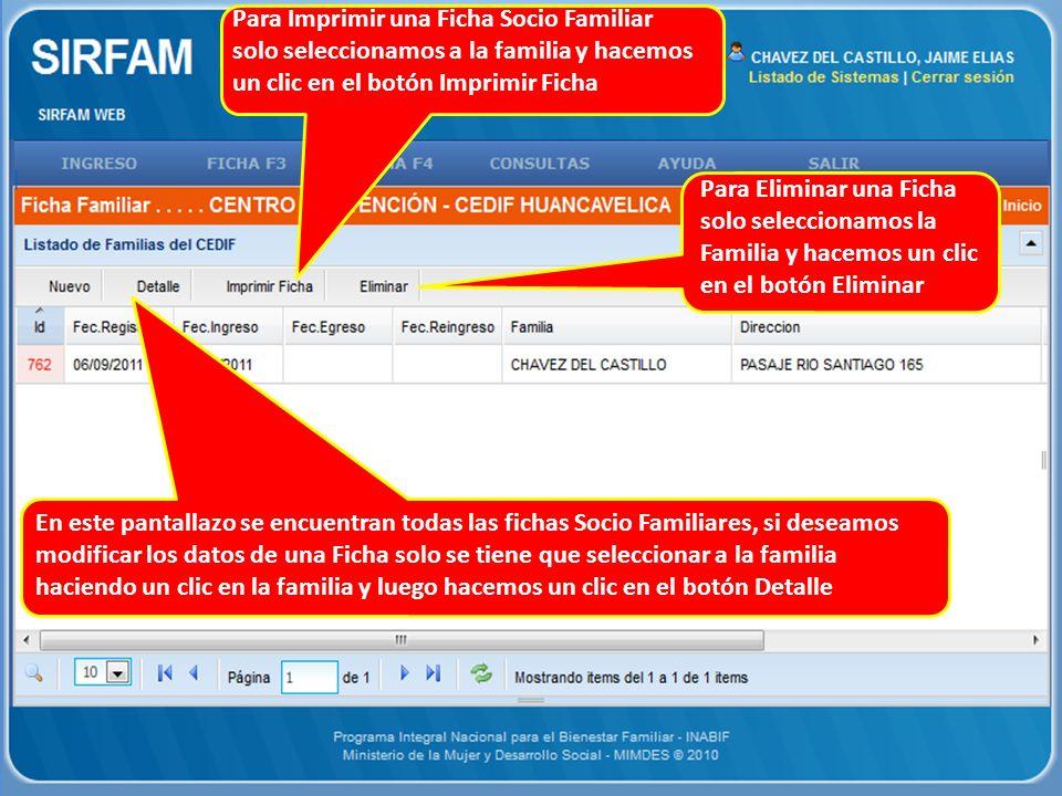 Para Imprimir una Ficha Socio Familiar solo seleccionamos a la familia y hacemos un clic en el botón Imprimir Ficha