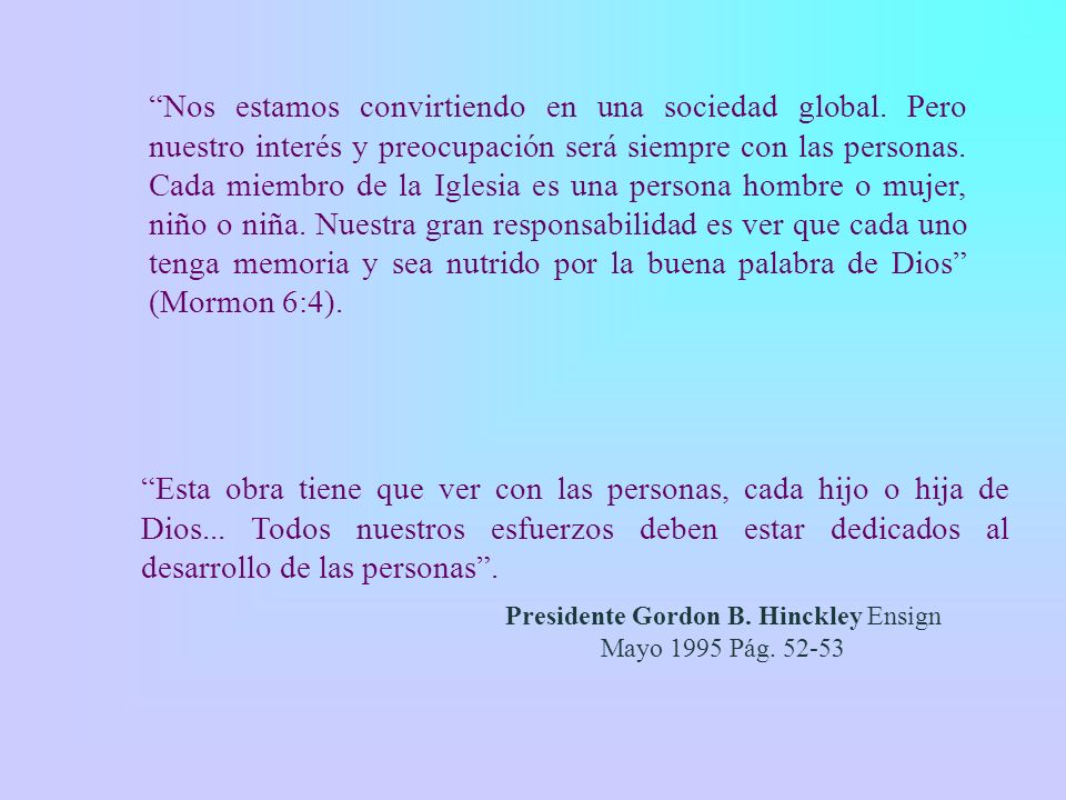 Presidente Gordon B. Hinckley Ensign Mayo 1995 Pág. 52-53