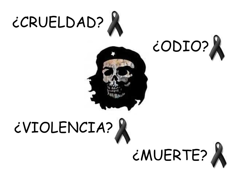 ¿CRUELDAD ¿ODIO ¿VIOLENCIA ¿MUERTE