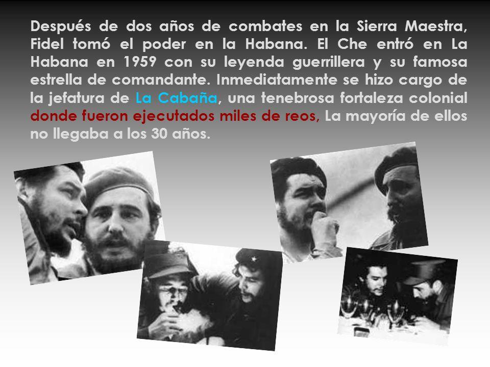 Después de dos años de combates en la Sierra Maestra, Fidel tomó el poder en la Habana.