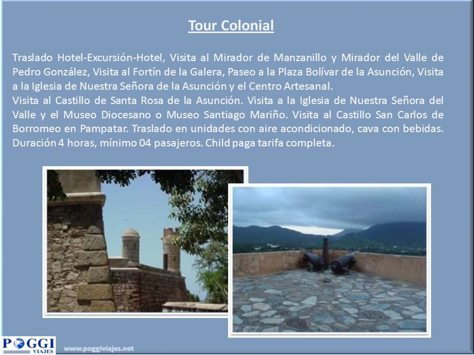 Tour Colonial