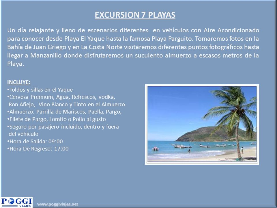 EXCURSION 7 PLAYAS