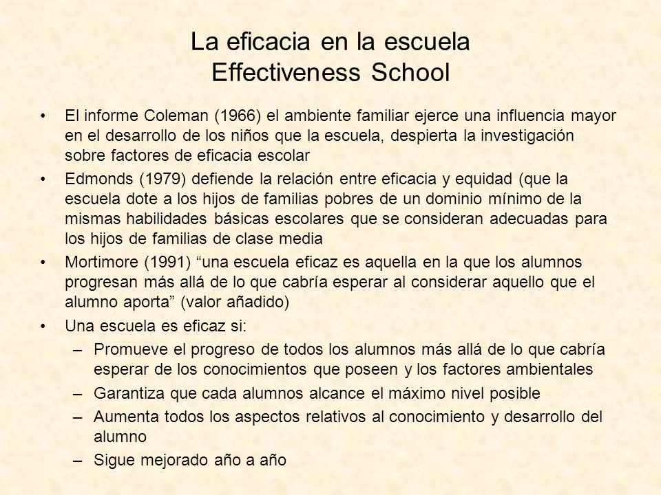 La eficacia en la escuela Effectiveness School