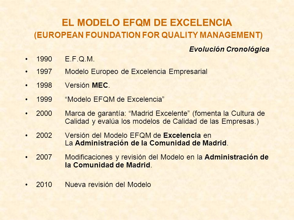 EL MODELO EFQM DE EXCELENCIA (EUROPEAN FOUNDATION FOR QUALITY MANAGEMENT)