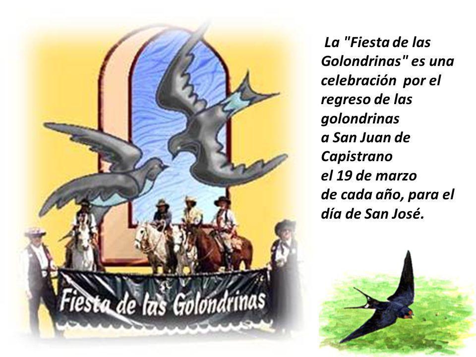 La Fiesta de las Golondrinas es una celebración por el regreso de las golondrinas
