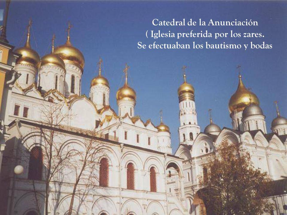 Catedral de la Anunciación ( Iglesia preferida por los zares.