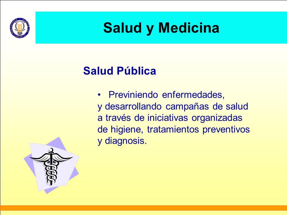 Salud y Medicina Salud Pública Previniendo enfermedades,