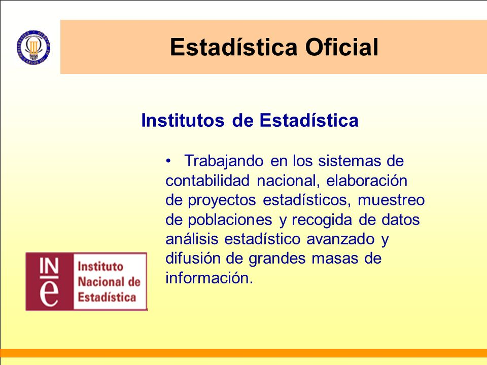 Estadística Oficial Institutos de Estadística