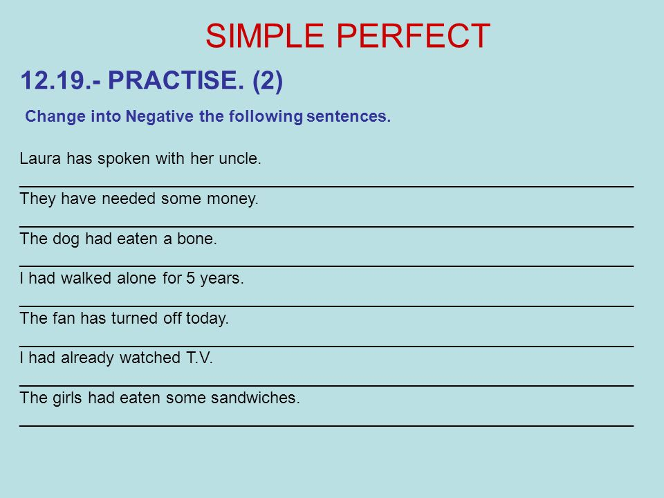 SIMPLE PERFECT 12.19.- PRACTISE. (2)