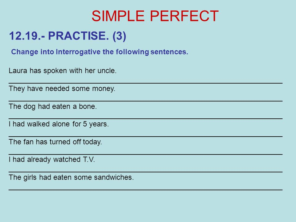 SIMPLE PERFECT 12.19.- PRACTISE. (3)