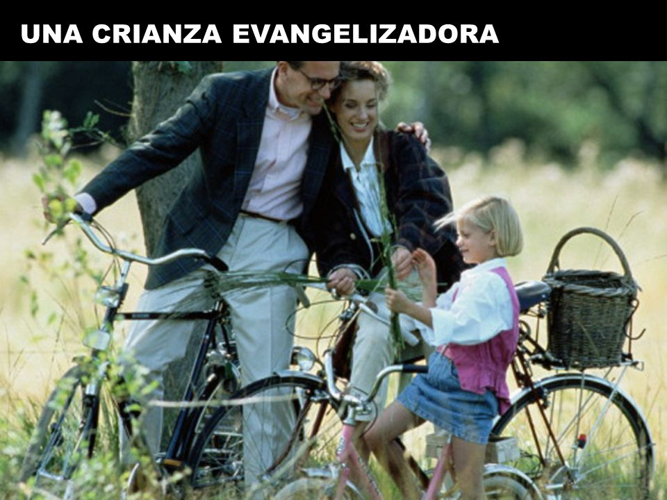 UNA CRIANZA EVANGELIZADORA