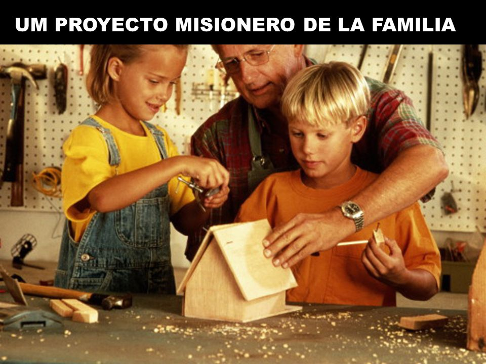 UM PROYECTO MISIONERO DE LA FAMILIA