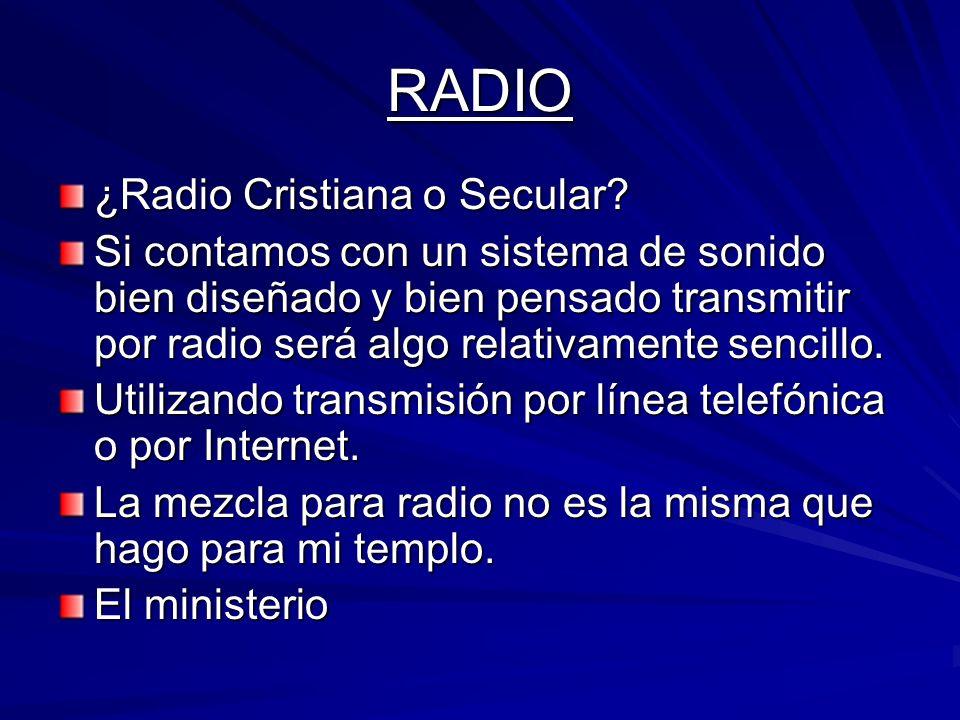 RADIO ¿Radio Cristiana o Secular