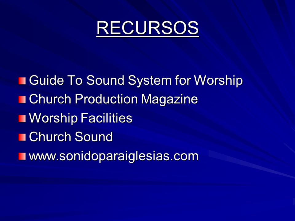 RECURSOS Guide To Sound System for Worship Church Production Magazine