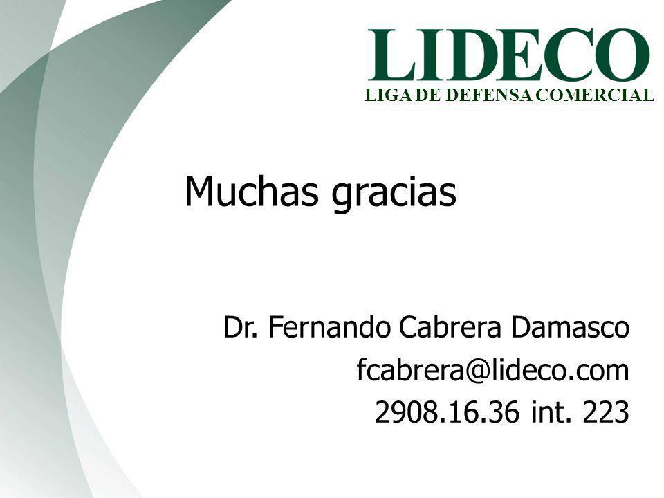 Dr. Fernando Cabrera Damasco fcabrera@lideco.com 2908.16.36 int. 223