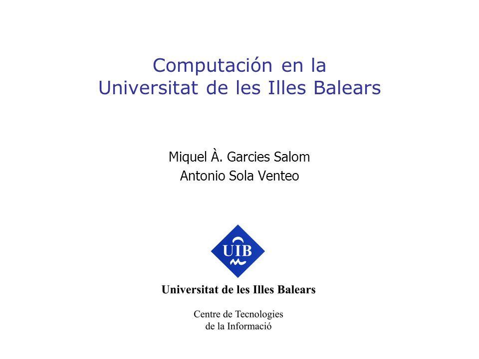 Computación en la Universitat de les Illes Balears