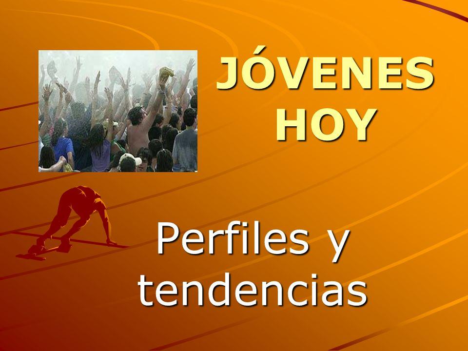 JÓVENES HOY Perfiles y tendencias