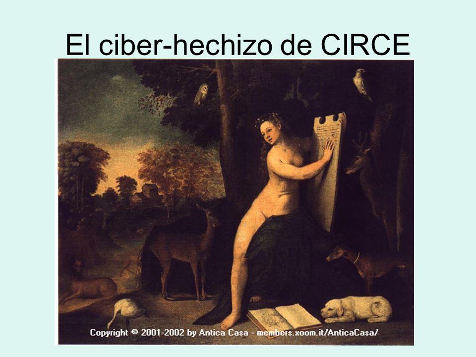 El ciber-hechizo de CIRCE
