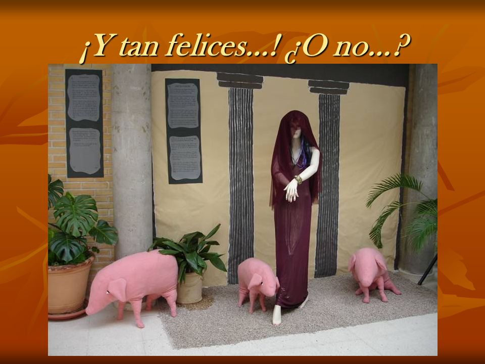¡Y tan felices…! ¿O no…