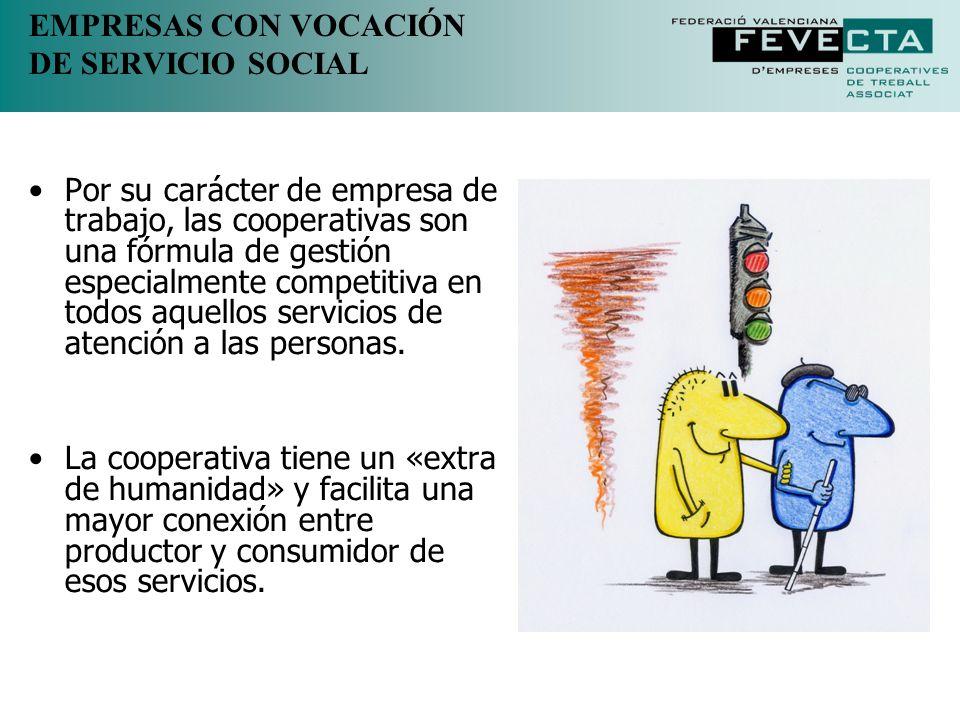 EMPRESAS CON VOCACIÓN DE SERVICIO SOCIAL