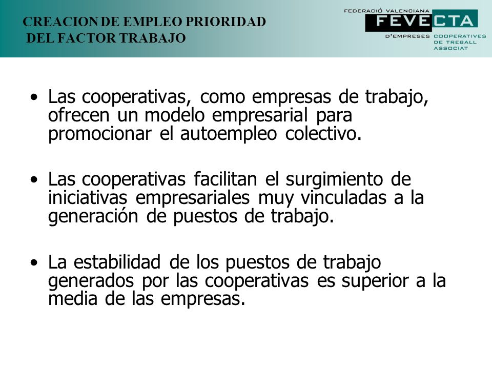 CREACION DE EMPLEO PRIORIDAD DEL FACTOR TRABAJO