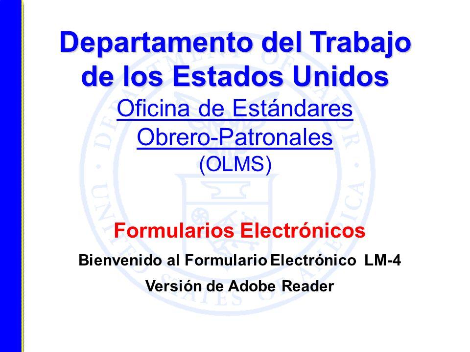 Departamento del Trabajo de los Estados Unidos Oficina de Estándares Obrero-Patronales (OLMS)