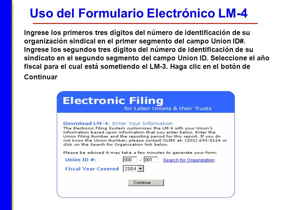 Uso del Formulario Electrónico LM-4