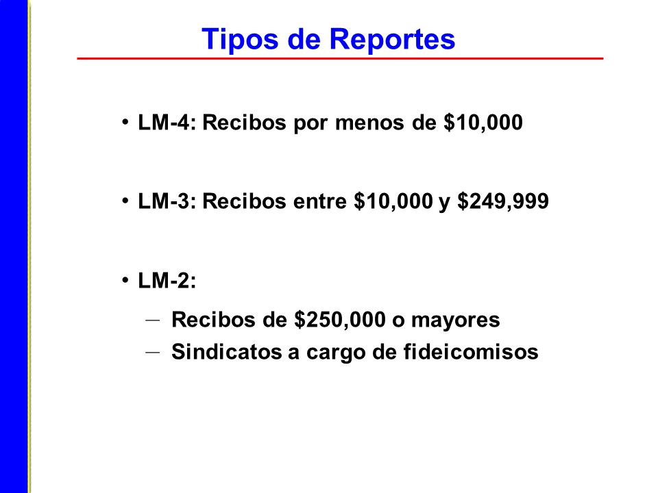 Tipos de Reportes LM-4: Recibos por menos de $10,000